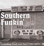 Southern Funkin': Louisiana Soul 1967-1979 [Vinyl]