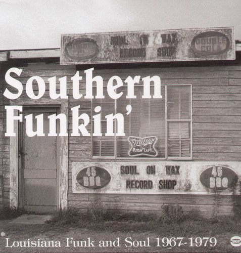 Southern Funkin': Louisiana Soul 1967-1979 - Day One Uk Sale