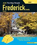 img - for ADC The Map People Frederick County, Maryland: Street Atlas book / textbook / text book
