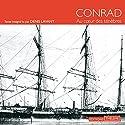 Au cœur des ténèbres   Livre audio Auteur(s) : Joseph Conrad Narrateur(s) : Denis Lavant