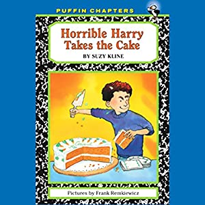 Horrible Harry Takes the Cake Audiobook