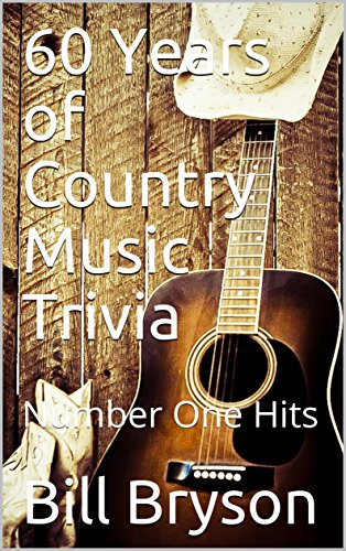 60 Years of Country Music Trivia: Number One Hits