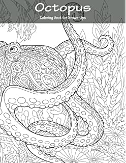 octopus coloring book for grown ups 1 volume 1 - Coloring Book For Grown Ups