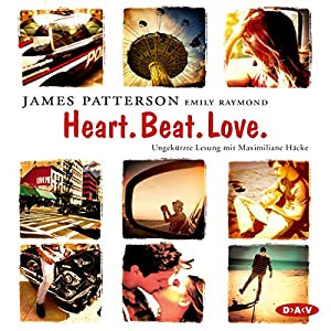 Heart. Beat. Love. Hörbuch