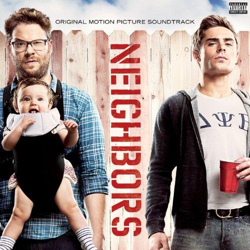 Neighbors (Original Motion Pic...