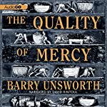 The Quality of Mercy: A Novel | Barry Unsworth