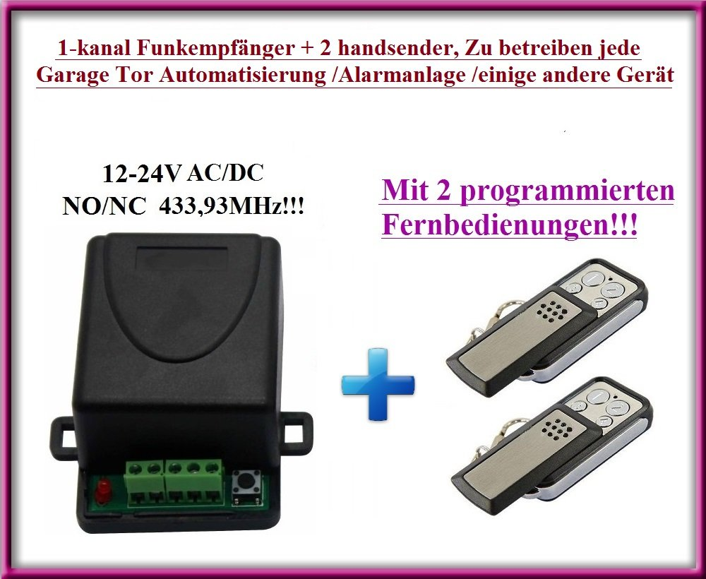 1-kanal Universal Funkempfänger + 2 handsender, Zu betreiben jede Garage Tor Automatisierung / Alarmanlage / einige andere Geräte 12-24V DC, 433,92MHz NO/NC