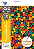 Letts KS2 SATs Revision Success - New 2014 Curriculum – Comprehension Age 7-9 Practice Workbook