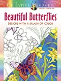Creative Haven Beautiful Butterflies: Designs with a Splash of Color (Adult Coloring)
