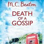 Death of a Gossip: Hamish Macbeth, Book 1 | M. C. Beaton