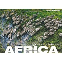 Africa Flying High by Paolo Novaresio (2006-05-16)