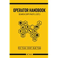 Operator Handbook: Red Team + OSINT + Blue Team Reference