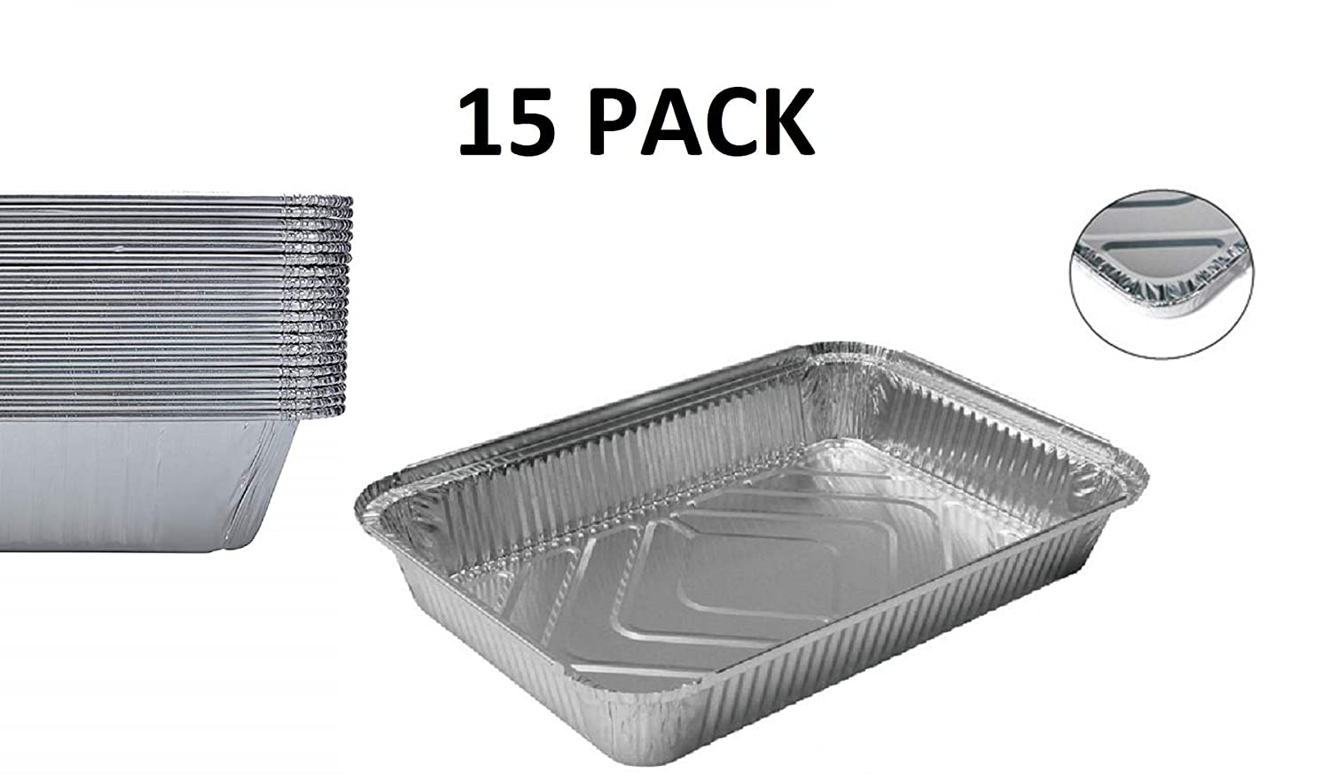 Aluminum Foil Grill Drip Pans Set of 15 Pack-Disposable Steam Table Deep Trays-Meal Cooking,Baking,Roasting,Broiling,Heating Buffet Trays Tin Pans-Half Size Chafing Pans 9 x 13 inch