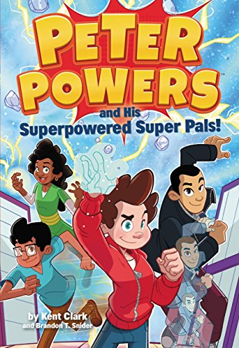 Peter Powers and His Superpowered Wonderful Pals!
