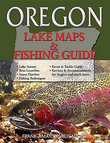 Oregon Lake Maps & Fishing Guide (Revisde & Resized)