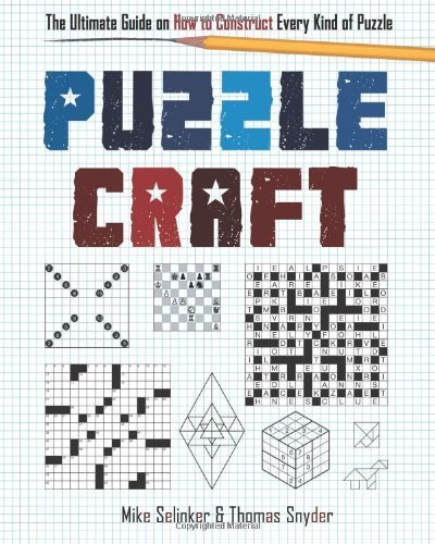 Puzzlecraft by Mike Selinker (2013-03-07)