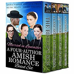 Married in Lancaster: A Four-Author Amish Romance Boxed Set (Lancaster  County Amish Romance Collections Book 1)
