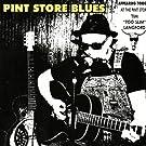 Pint Store Blues