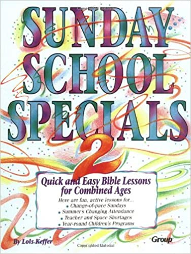 Sunday School Specials, Book 2: Quick and Easy Bible Lessons for ...