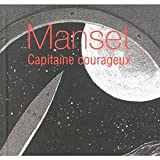 Capitaine Courageux by Gerard Manset (2002-11-11)