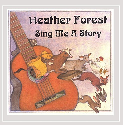 Forest Heather - Sing Me a Story