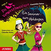 Ein Sommer zum Abhängen (Die Vampirschwestern 9) | Franziska Gehm