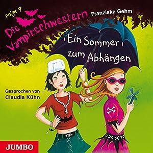 Ein Sommer zum Abhängen (Die Vampirschwestern 9) Hörbuch