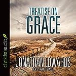 Treatise on Grace | Jonathan Edwards