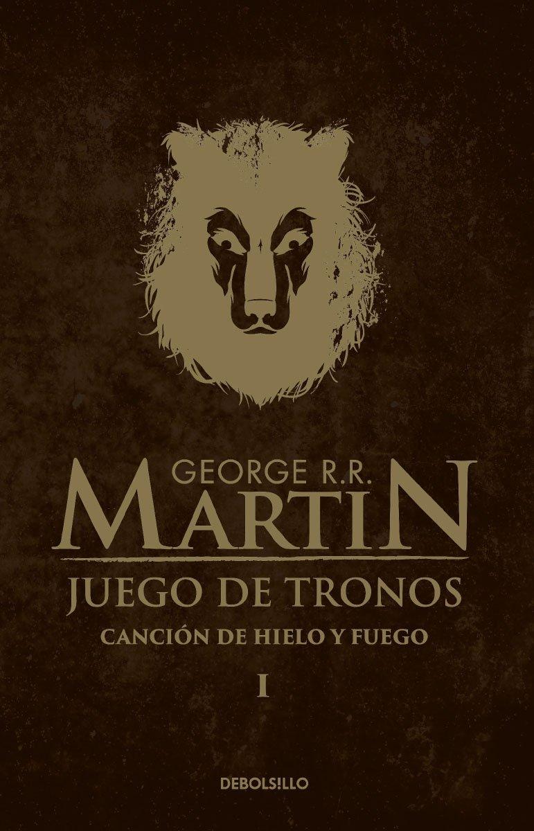 Juego de tronos (Canción de Hielo y Fuego 1): George R. R. Martin:  Amazon.com.mx: Libros