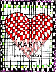 Amazon Com Hearts Coloring Book 9781542381512 Arnaz Haley Books Adopted grandniece of fred ball. amazon com