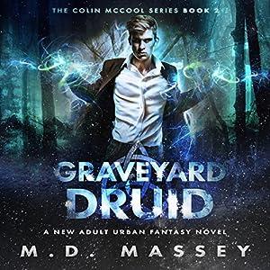 Graveyard Druid Hörbuch