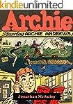 ARCHIE VOL. 1: THE ORIGINAL FIRST ARC...