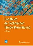 Handbuch der Technischen Temperaturmessung (VDI-Buch)