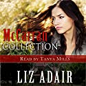 The McCarran Collection Audiobook by Liz Adair Narrated by Tanya Mills