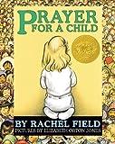 Prayer for a Child, Rachel Field, 1442476591