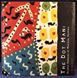 The Dot Man, J. Richard Gruber, 0963875337