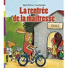 RENTRÉE DE LA MAÎTRESSE (LA)