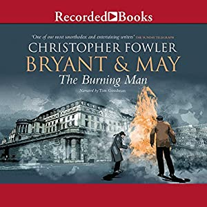 Bryant & May and the Burning Man Audiobook