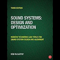 Sound Systems: Design and Optimization: Modern Techniques and Tools for Sound System Design and Alignment