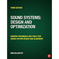 Sound Systems: Design and Optimization: Modern Techniques and Tools for Sound System Design and Alignment (English Edition)