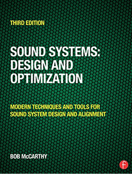 Amazon Com Sound Systems Design And Optimization Modern Techniques And Tools For Sound System Design And Alignment Ebook Mccarthy Bob Kindle Store