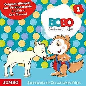 Bobo besucht den Zoo und weitere Folgen (Bobo Siebenschläfer 1) Hörspiel