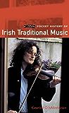 O'Brien Pocket History of Irish Traditional Music (Pocket History series)