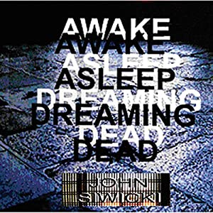 Awake Asleep Dreaming Dead Audiobook