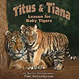 Titus and Tiana, Tim Ostermeyer, Master Photographer and Author, 0979422868
