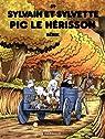 Sylvain et Sylvette - tome 59 - Pic le hérisson (59) par Bérik