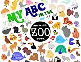 My ABC in the Zoo Rhyming Book (My ABC with Emma and Steve 1)