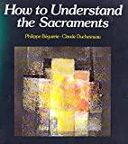 img - for How to Understand the Sacraments book / textbook / text book