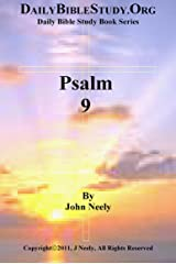 Psalm 9 (Daily Bible Study – Psalms) Kindle Edition
