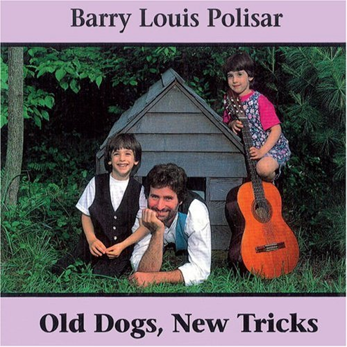 Old Dogs, New Tricks: Barry Louis Polisar Sings about Animals and Other Creatures